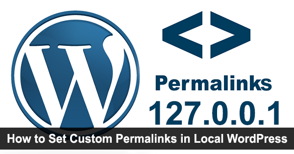 Como definir Custom permalinks no WordPress local